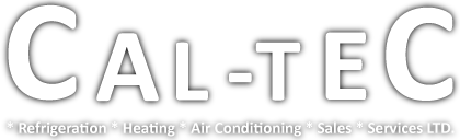 Cal-Tec Refrigeration Heating & Air Conditioning Sales & Service Ltd
